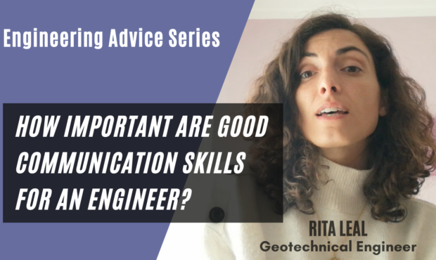 How important are good communication skills for an engineer?