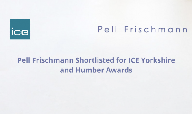 Pell Frischmann Shortlisted for ICE Yorkshire and Humber Awards