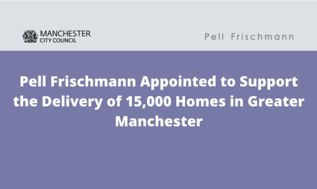Pell Frischmann Appointed to Support the Delivery of 15,000 Homes in Greater Manchester