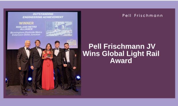 Pell Frischmann JV Wins Global Light Rail Award